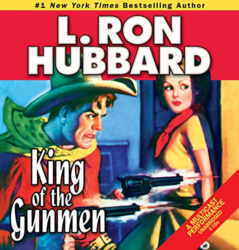 King of the Gunmen (Stories from the Golden Age) (Western Short Stories Collection)