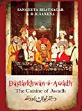 img - for Dastarkhwan-e-Awadh: The Cuisine of Awadh book / textbook / text book