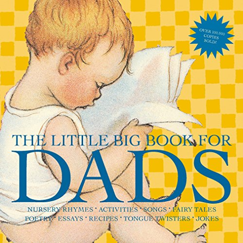 (The Little Big Book for Dads, Revised Edition (Little Big Books))