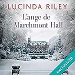 L'ange de Marchmont Hall | Lucinda Riley