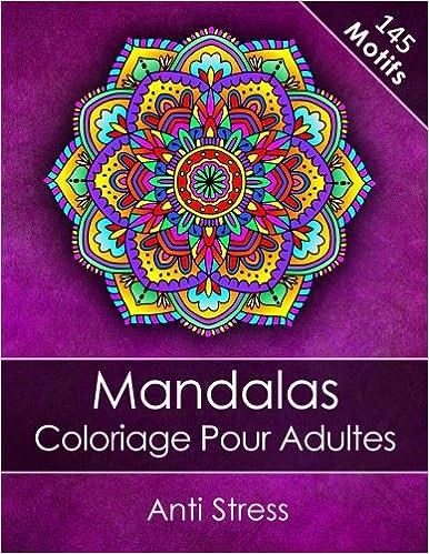 Mandalas Livre De Coloriage Pour Adultes Anti Stress Bonus 60