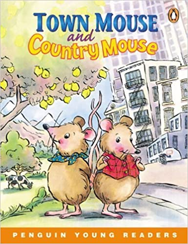 Town Mouse and Country Mouse (Penguin Young Readers (Graded Readers))
