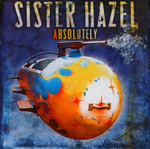 Absolutely - Sister Hazel