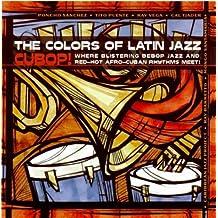 Colours of Latin Jazz - Cubop