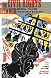 img - for The Civil Rights Reader: American Literature from Jim Crow to Reconciliation book / textbook / text book