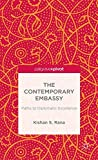 The Contemporary Embassy: Paths to Diplomatic Excellence