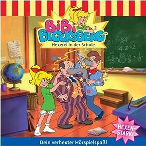 Hexerei in der Schule (Bibi Blocksberg 2) Hörspiel