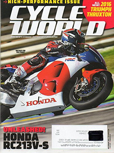 (Cycle World December 2015 America's Leading Motorcycle Magazine ALL NEW! 2016 TRIUMPH THRUXTON )