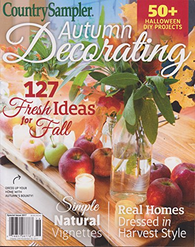 Country Sampler Decorating (Country Sampler Magazine Autumn Decorating 2017)