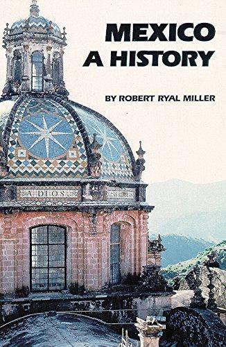 Mexico: A History [Robert Ryal Miller] (Tapa Blanda)