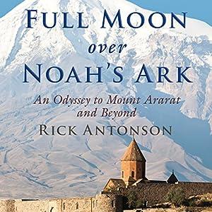 Full Moon over Noah's Ark Audiobook
