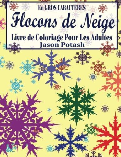 Amazon Com Flocons De Niege Livre De Coloriage Pour Les