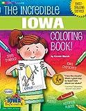 The Incredible Iowa  Coloring Book (The Iowa Experience)