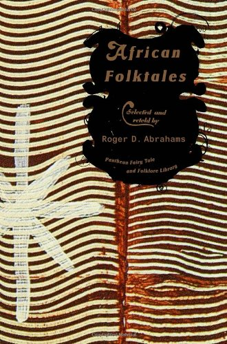 Search : African Folktales (The Pantheon Fairy Tale and Folklore Library)