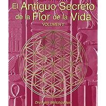 El Antiguo Secreto de la Flor de la Vida, Volumen II: 2