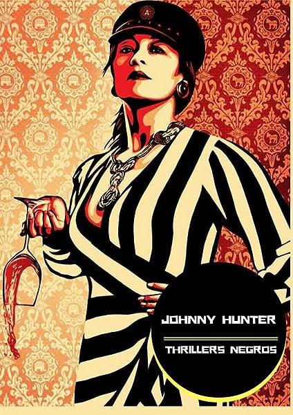 Voyeur: Johnny Hunter thrillers negros / Barcelona eBook
