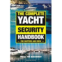 The Complete Yacht Security Handbook: For skippers and crew