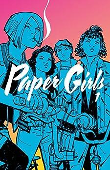Paper Girls Vol. 1 by [Vaughan, Brian]