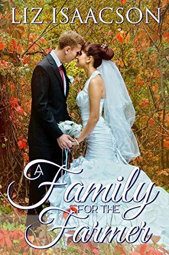 Brush Four - A Family for the Farmer (Brush Creek Brides Book 4)