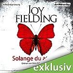Solange du atmest | Joy Fielding