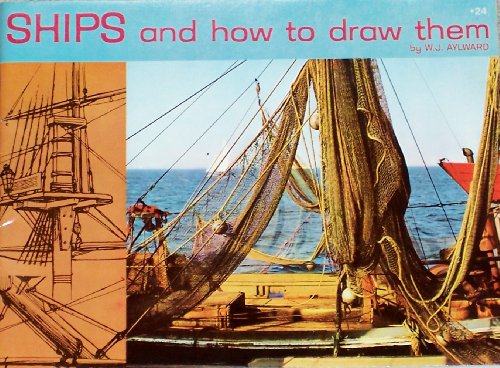How Ships (Ships and How to Draw Them)