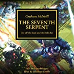 The Seventh Serpent: The Horus Heresy   Graham McNeill