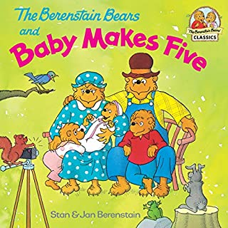 The Berenstain Bears and Baby Makes Five (First Time Books(R))