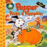 Pepper Picks a Pumpkin (Pepper plays, pulls, and pops!)