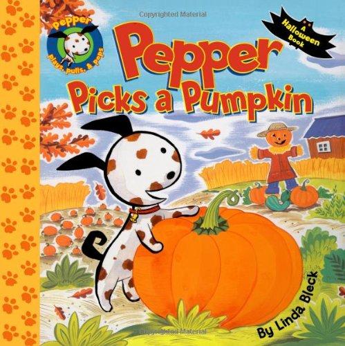 Pepper Picks a Pumpkin (Pepper plays, pulls, and - Pumpkin Halloween Pops