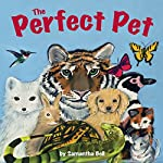 The Perfect Pet | Samantha Bell