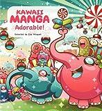 Kawaii Manga, Kamikaze Factory Studio, 0062348604