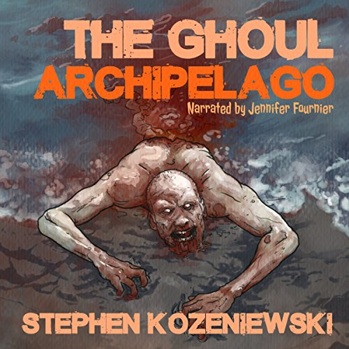 The Ghoul Archipelago