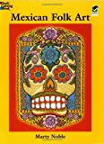 Mexican Folk Art Coloring Book (Dover Design Coloring Books)