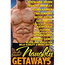 Naughty Getaways: Eleven Sultry Stories