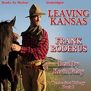 Leaving Kansas Audiobook