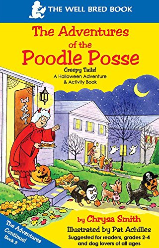 Halloween Poodle (The Adventures of the Poodle Posse/ Creepy Tails! A Halloween Adventure & Activity Book)