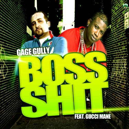 Boss Shit (feat. Gucci Mane & Young Scooter) [Explicit]