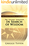 The Journey Continues: In Search of Wisdom