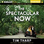 The Spectacular Now | Tim Tharp