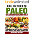 Paleo Ketogenic Diet: The Paleo Mediterranean Recipe Book: Combining the Best of Two Eating Systems in a Paleo Ketogenic Mediterranean Ultimate Meal Prep (Get Lean : Get Energised : Get Healthy)