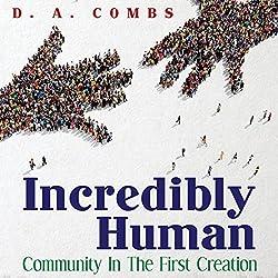 Incredibly Human