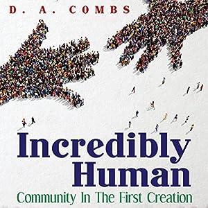 Incredibly Human Audiobook