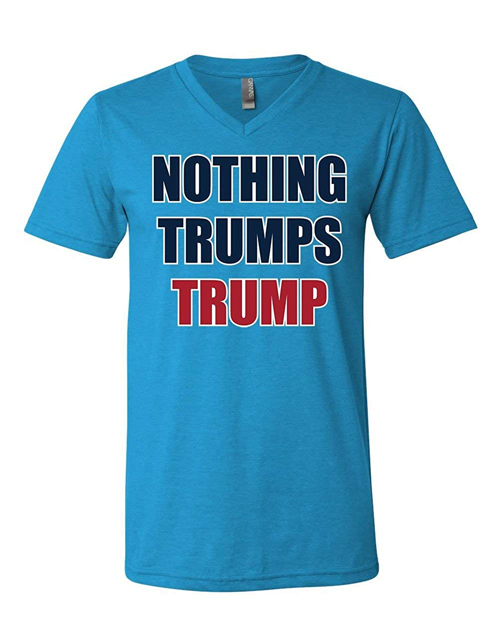 Nothing Trumps Trump V-Neck T-Shirt Funny Keep America Great MAGA 45 Tee
