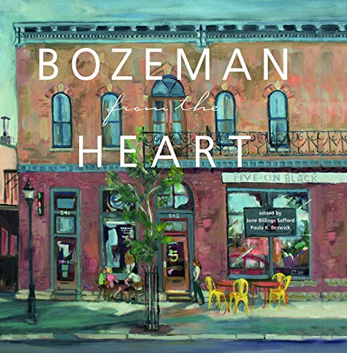 Bozeman from the Heart ()
