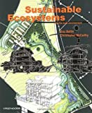 img - for Sustainable Ecosystems: and the Built Environment by Guy Battle (2001-12-18) book / textbook / text book