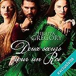 Deux sœurs pour un roi | Philippa Gregory