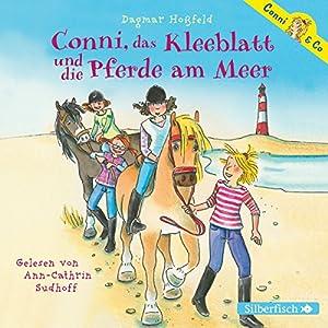 Conni, das Kleeblatt und die Pferde am Meer (Conni & Co 11) Audiobook
