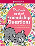 Praline's Book of Friendship Questions