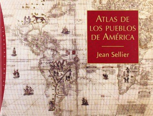 Descargar Libro Atlas De Los Pueblos De América Jean Sellier