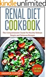 Renal Diet Cookbook: The Comprehensiv...